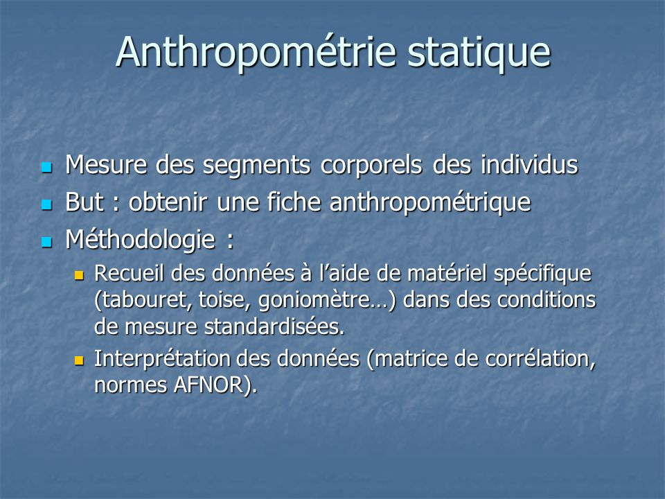 Anthropométrie statique