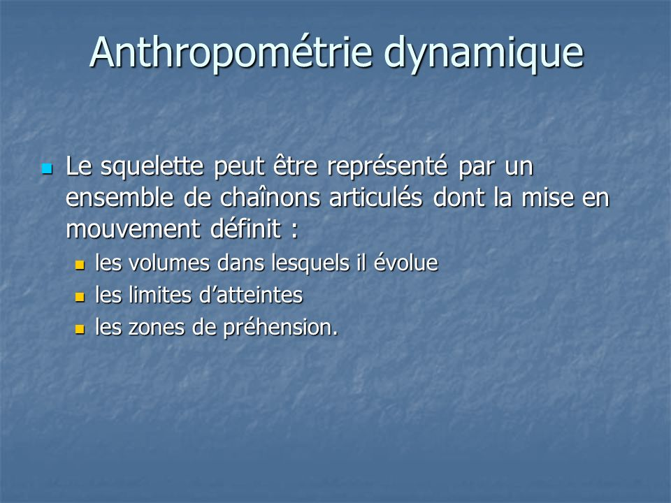 Anthropométrie dynamique