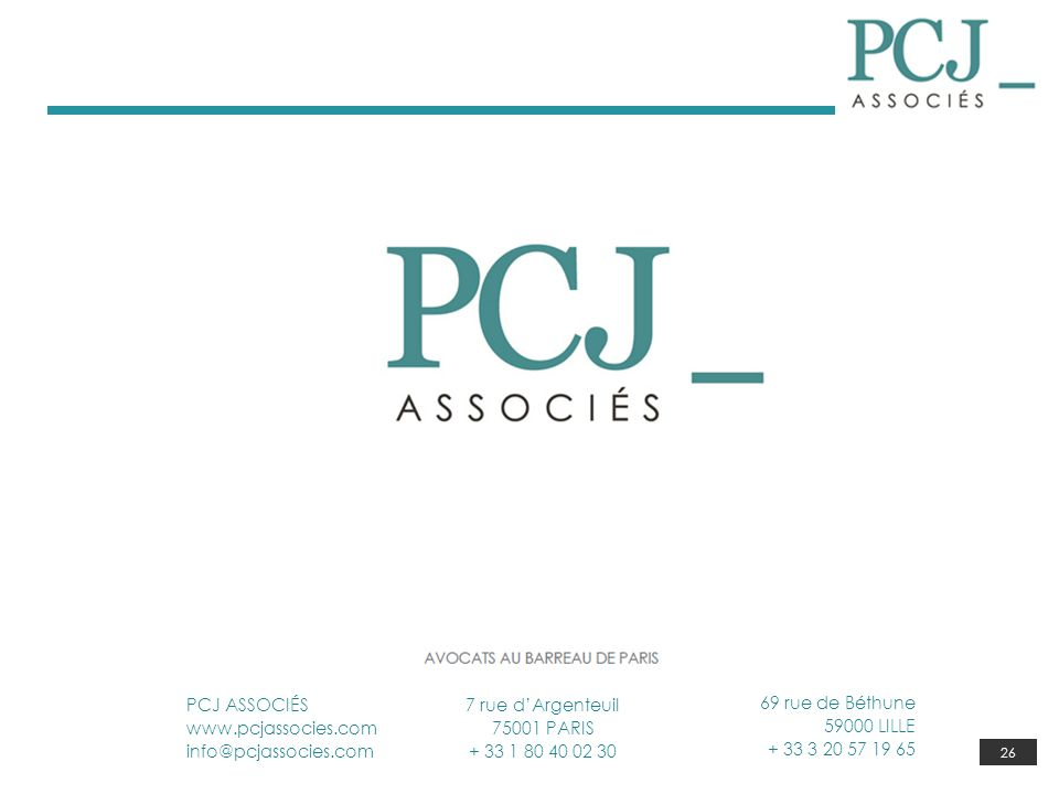 PCJ ASSOCIÉS www.pcjassocies.com. info@pcjassocies.com. 7 rue d'Argenteuil. 75001 PARIS. + 33 1 80 40 02 30.