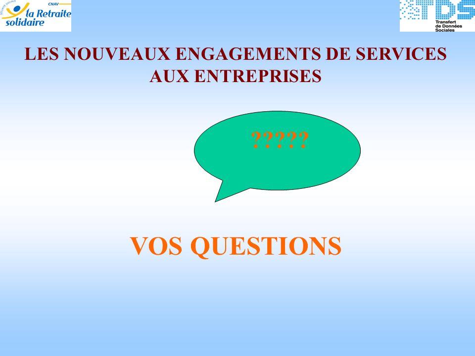 LES NOUVEAUX ENGAGEMENTS DE SERVICES AUX ENTREPRISES