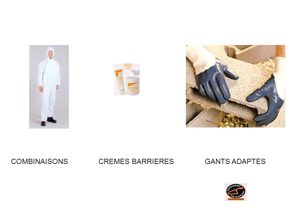 COMBINAISONS CREMES BARRIERES GANTS ADAPTES