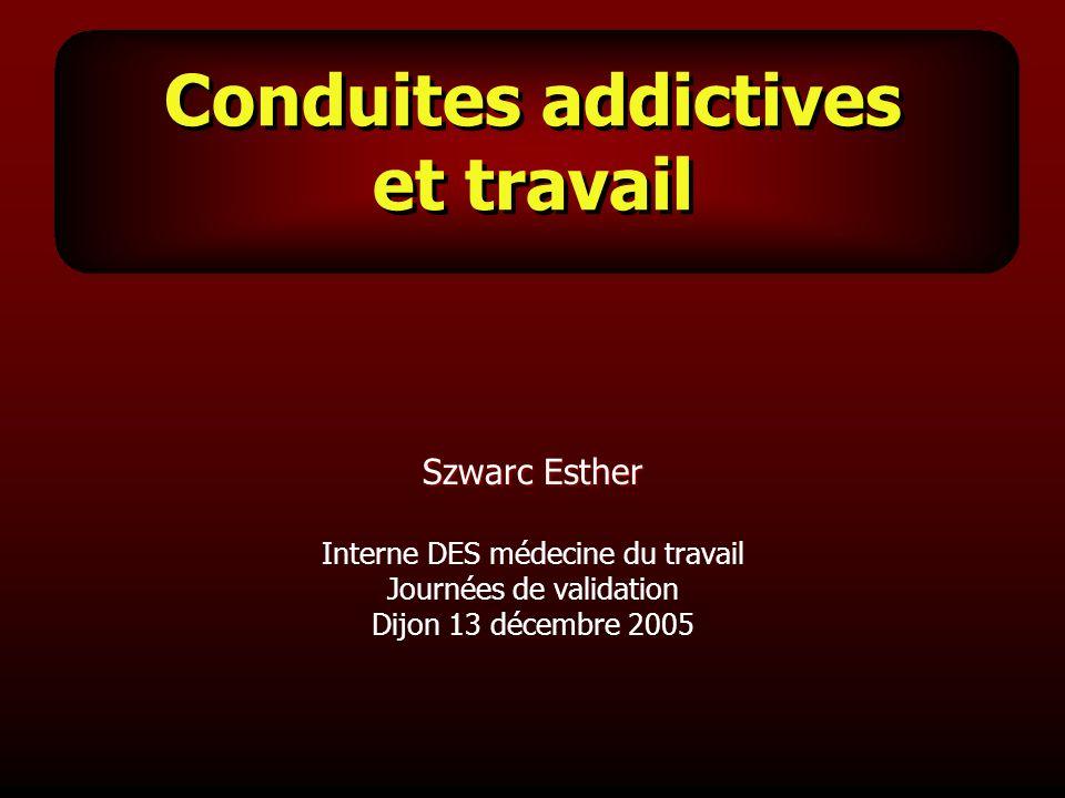 Conduites addictives et travail
