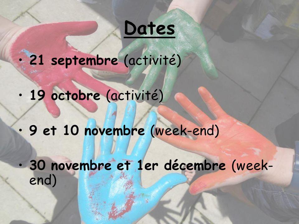 Dates 21 septembre (activité) 19 octobre (activité)