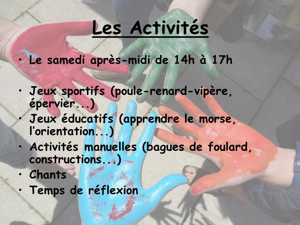 Les Activités Le samedi après-midi de 14h à 17h