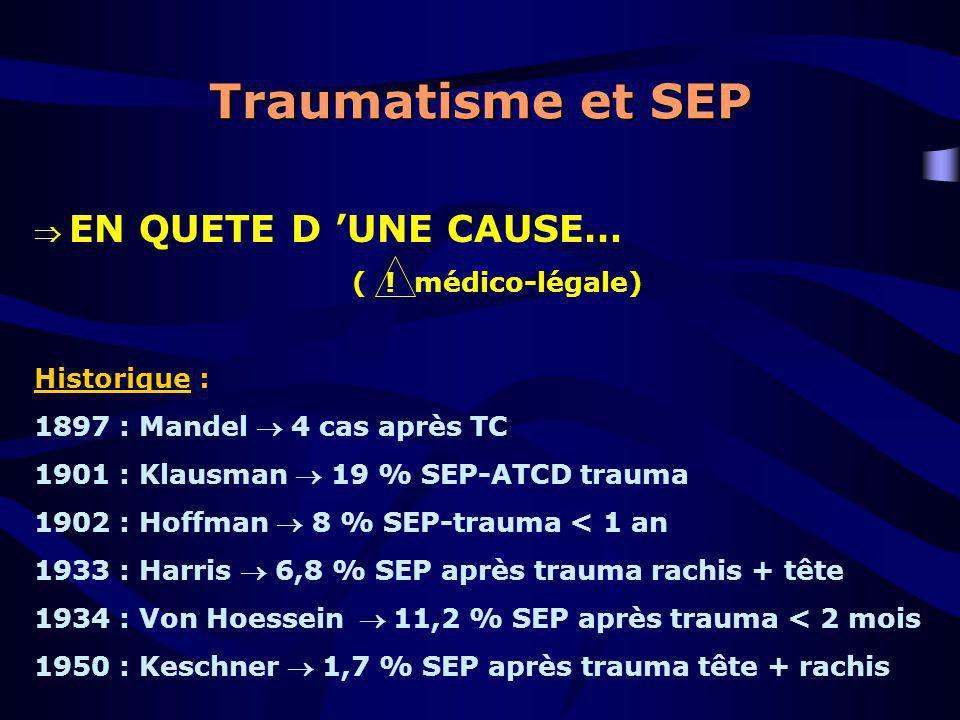 Traumatisme et SEP  EN QUETE D 'UNE CAUSE… ( ! médico-légale)