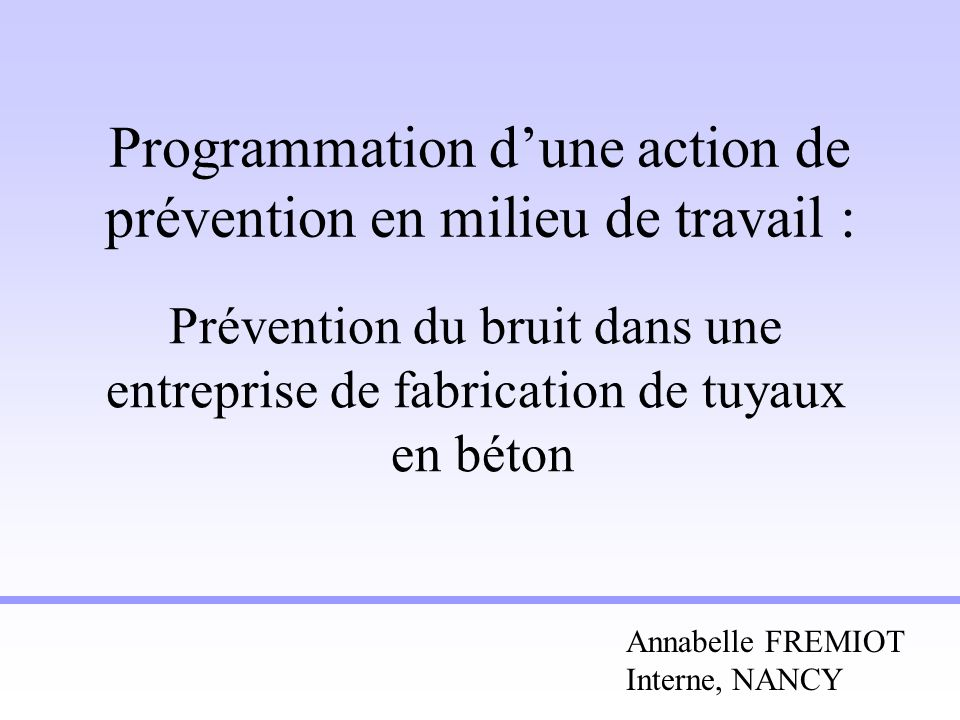 Programmation d'une action de prévention en milieu de travail :