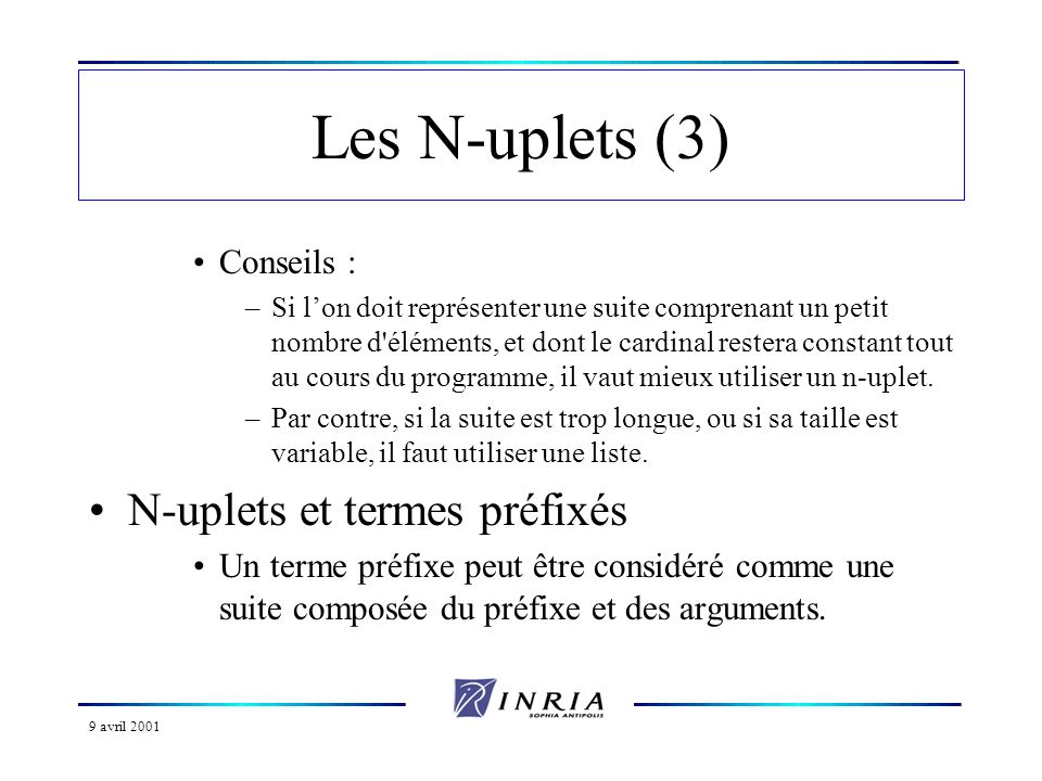 Les N-uplets (3) N-uplets et termes préfixés Conseils :