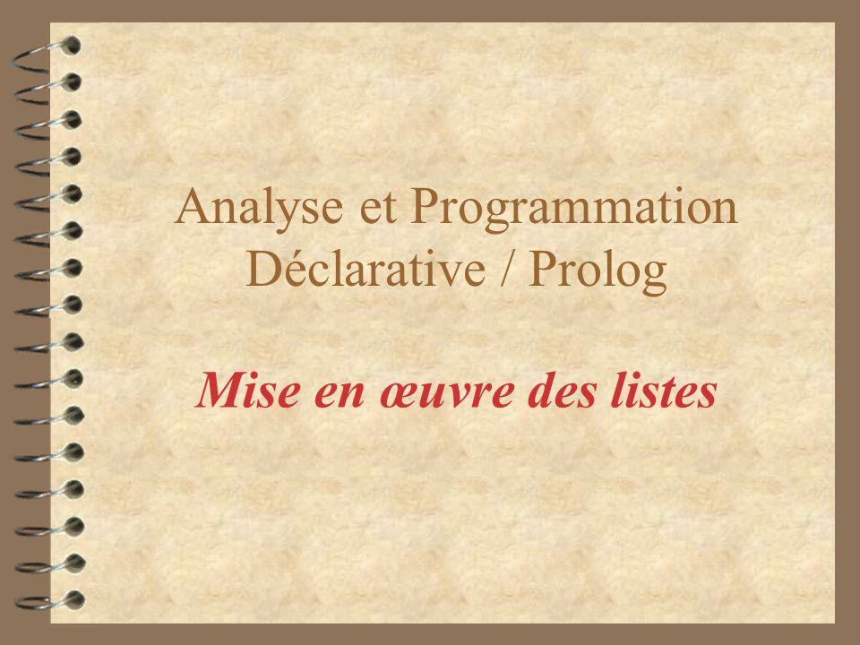 Analyse et Programmation Déclarative / Prolog