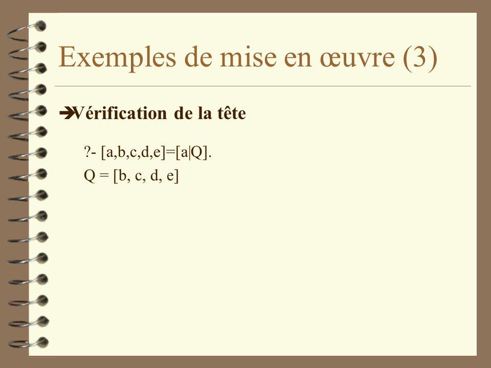 Exemples de mise en œuvre (3)
