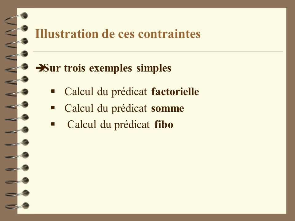 Illustration de ces contraintes