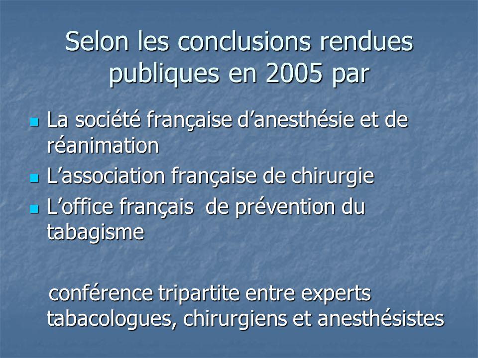 Selon les conclusions rendues publiques en 2005 par