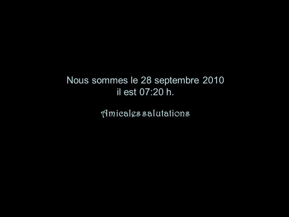 Nous sommes le 28 septembre 2010