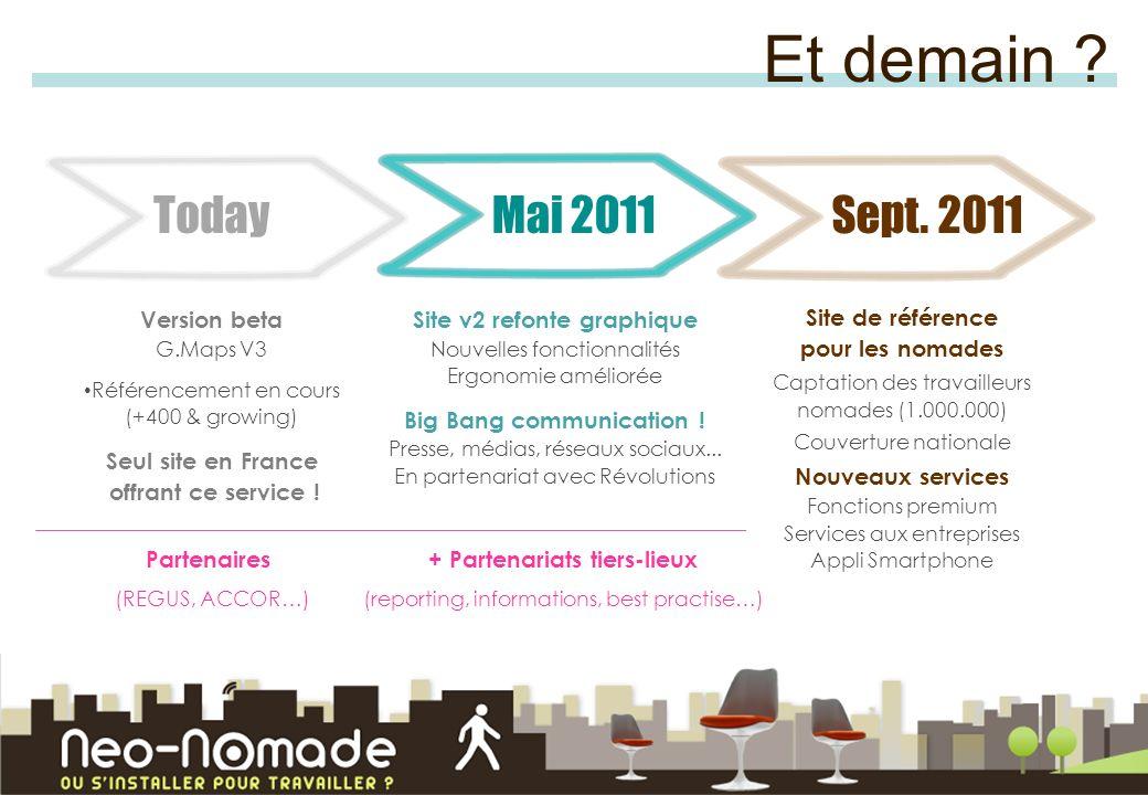 Et demain Today Mai 2011 Sept. 2011 Version beta G.Maps V3
