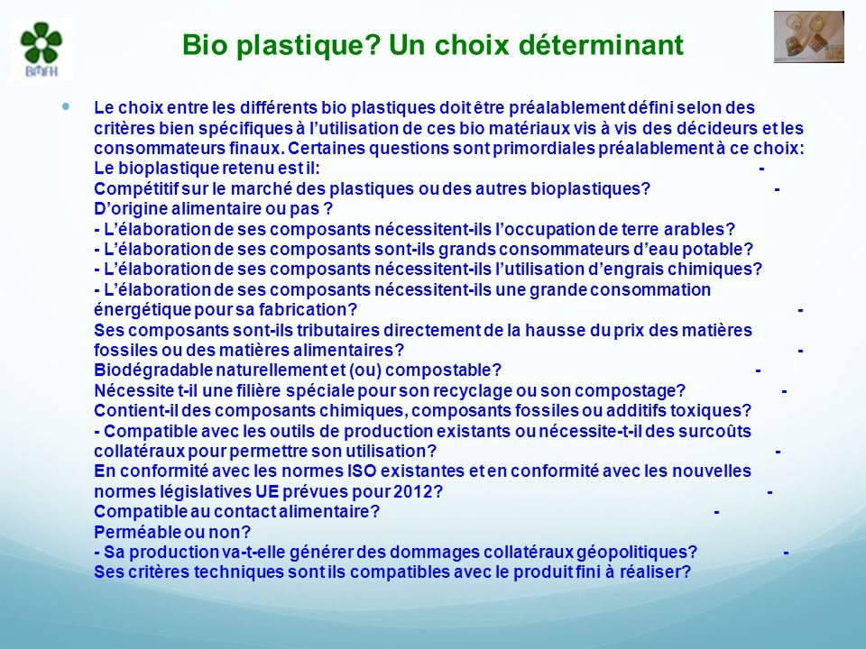 Bio plastique Un choix déterminant