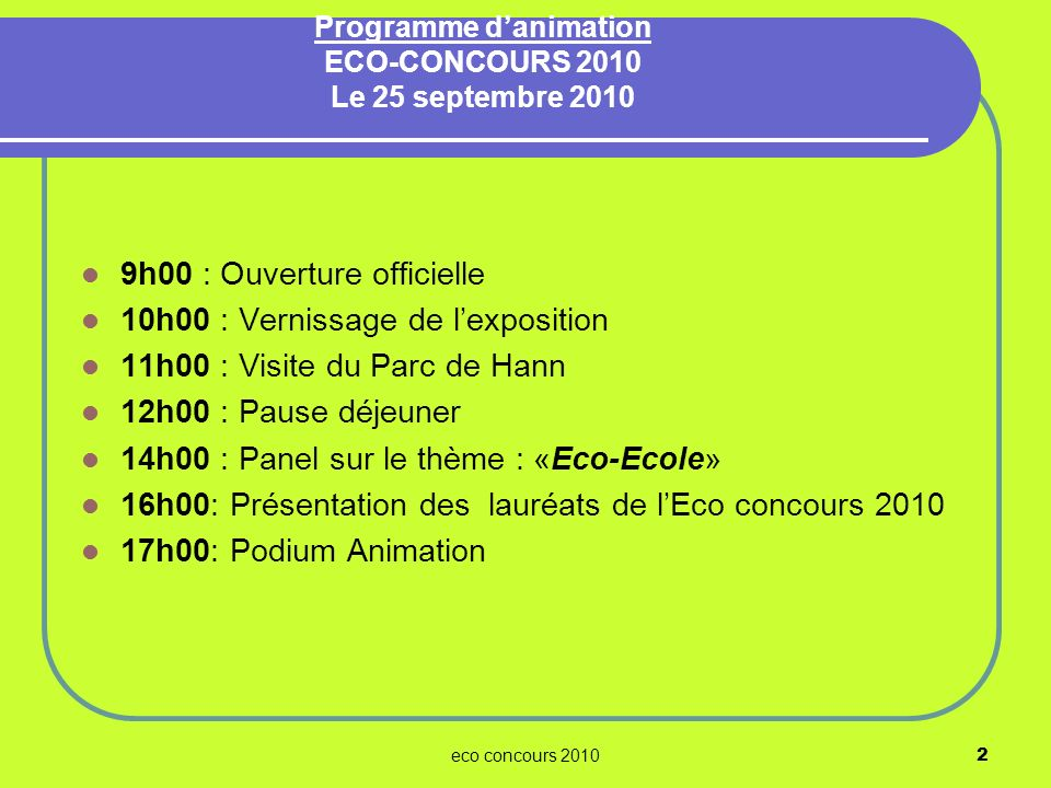 Programme d'animation ECO-CONCOURS 2010 Le 25 septembre 2010