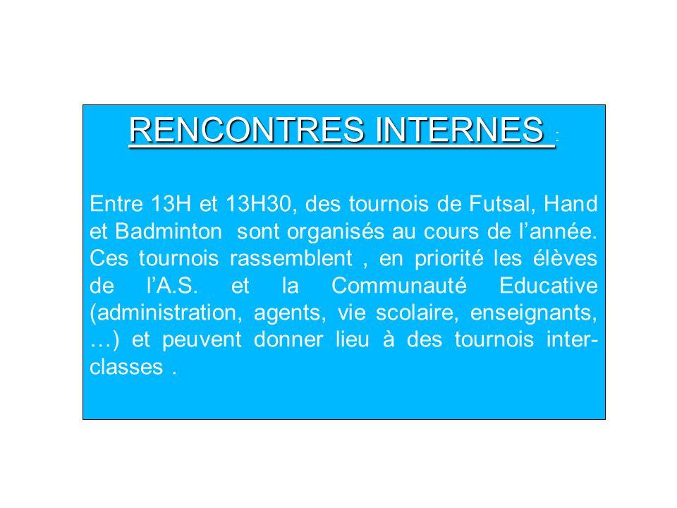 RENCONTRES INTERNES :