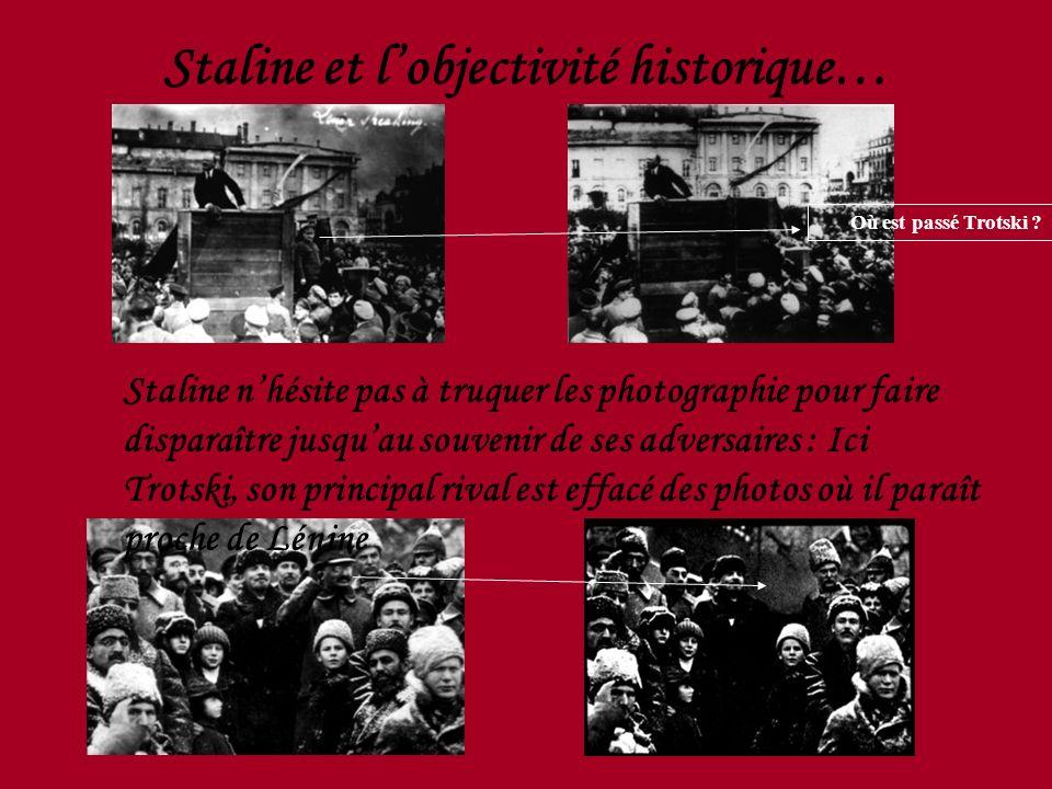 Staline et l'objectivité historique…