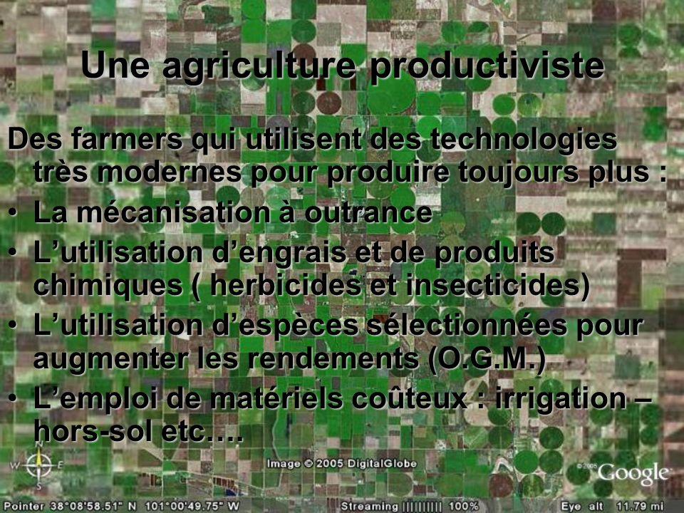Une agriculture productiviste