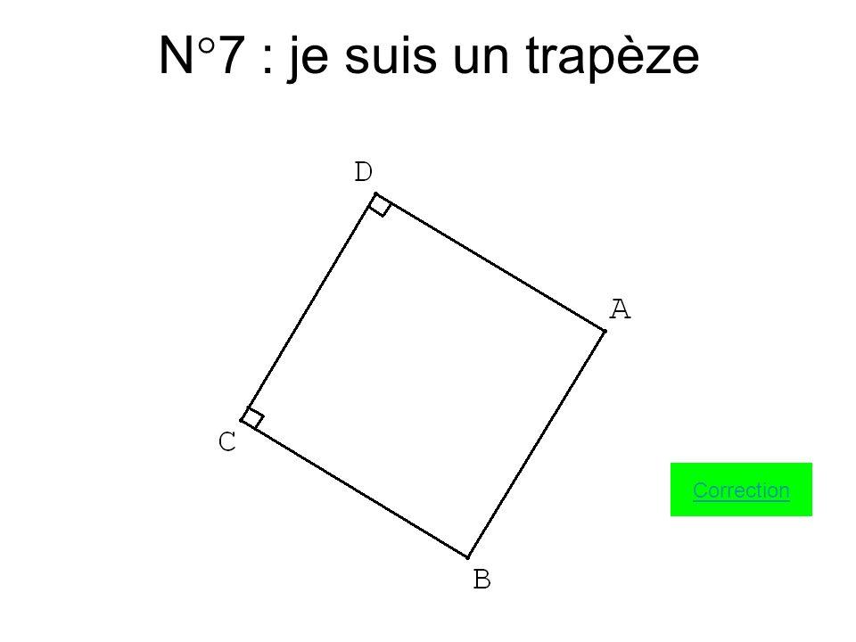 N°7 : je suis un trapèze Correction