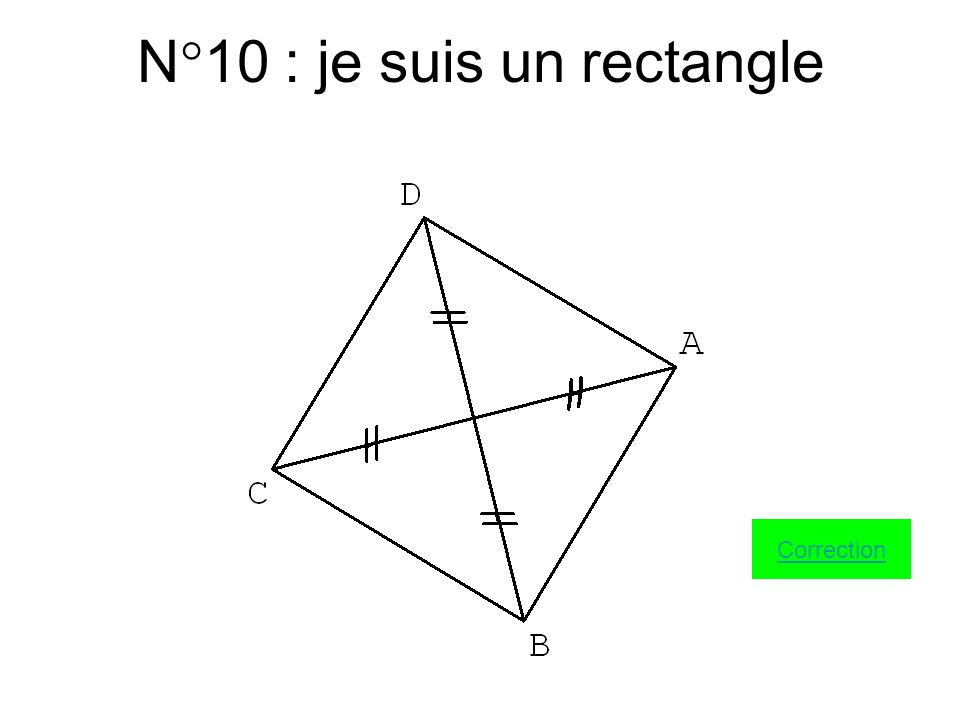 N°10 : je suis un rectangle
