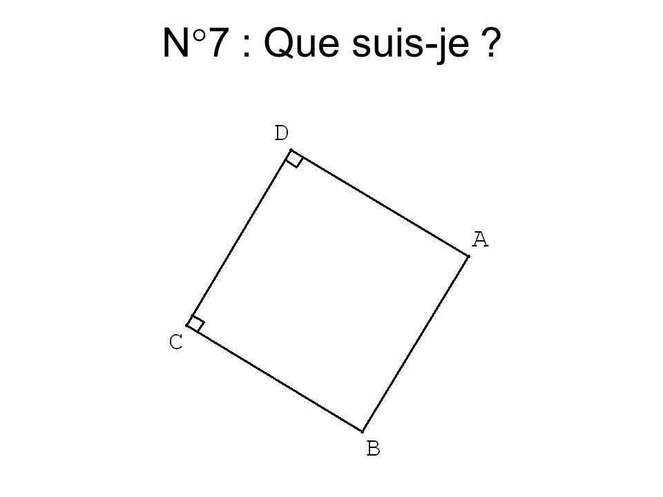 N°7 : Que suis-je
