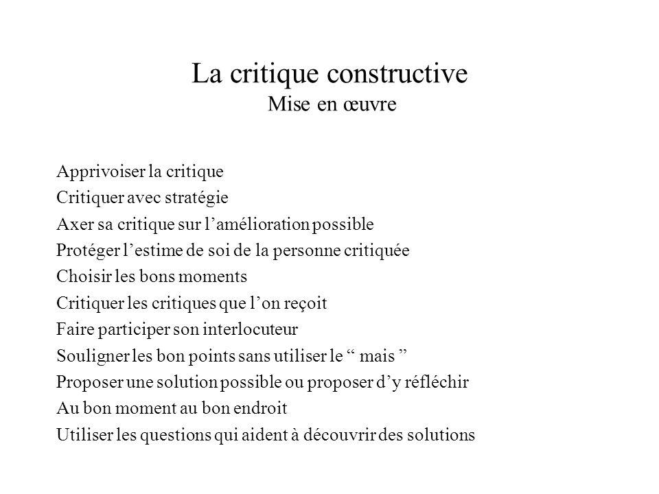La critique constructive Mise en œuvre
