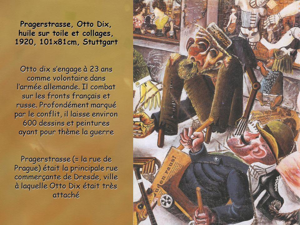 Pragerstrasse, Otto Dix, huile sur toile et collages, 1920, 101x81cm, Stuttgart
