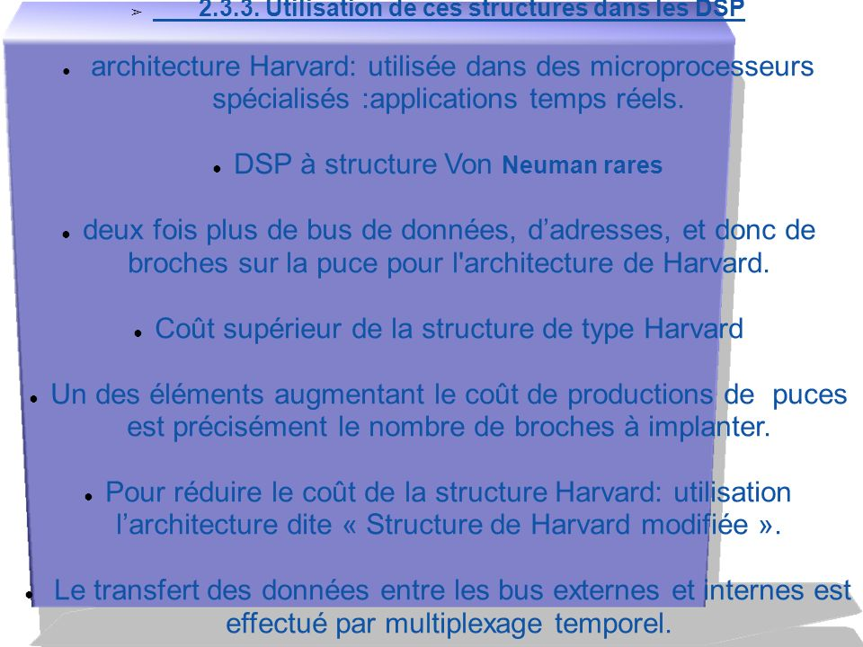 DSP à structure Von Neuman rares