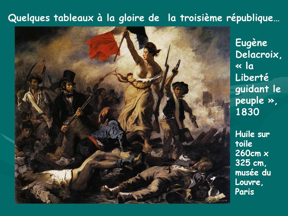 Quelques tableaux à la gloire de la troisième république…