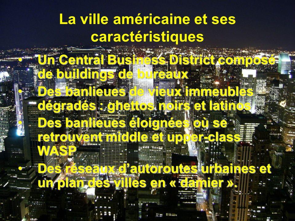 La ville américaine et ses caractéristiques