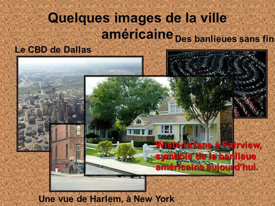 Quelques images de la ville américaine