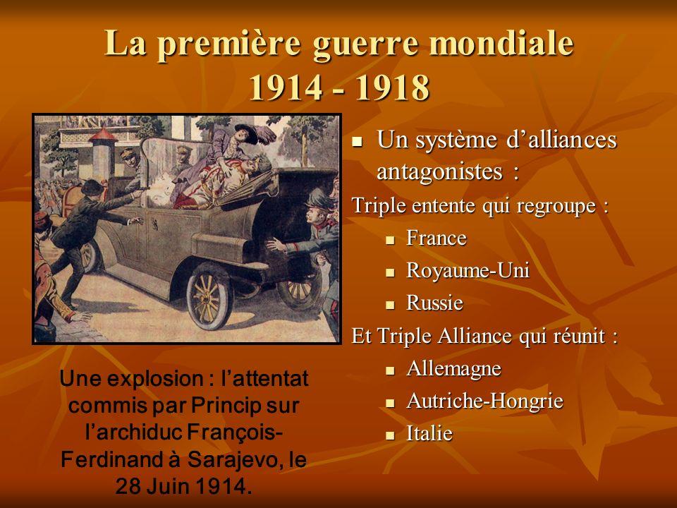 La première guerre mondiale 1914 - 1918