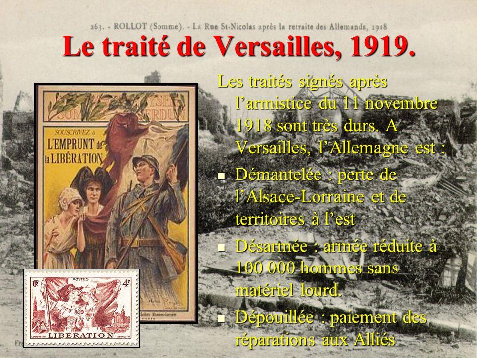 Le traité de Versailles, 1919.