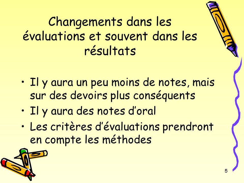 Changements dans les évaluations et souvent dans les résultats
