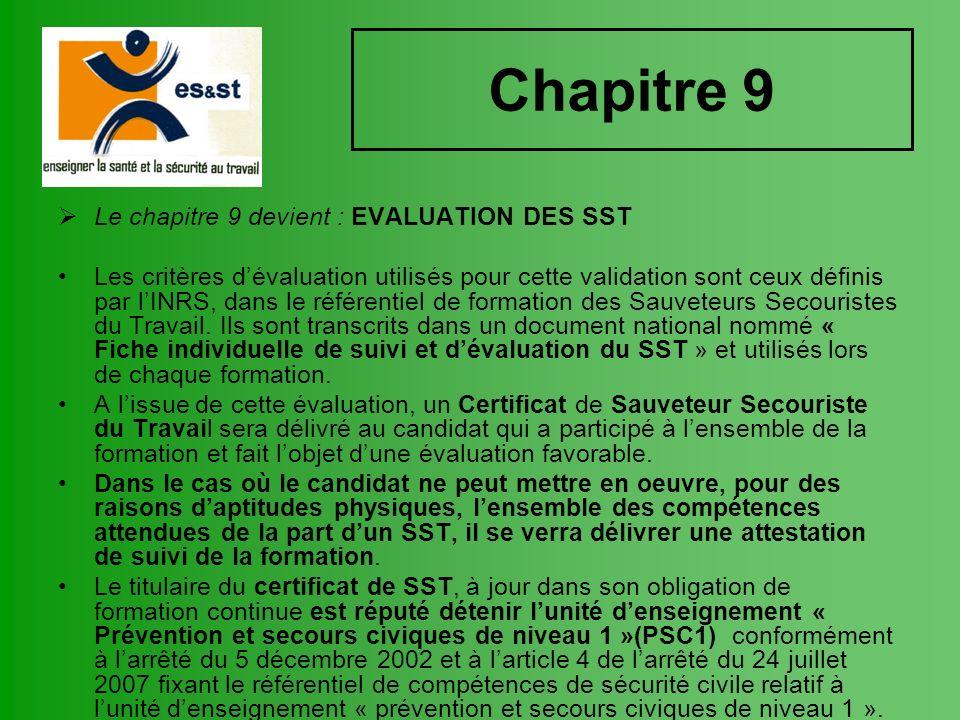 Chapitre 9 Le chapitre 9 devient : EVALUATION DES SST