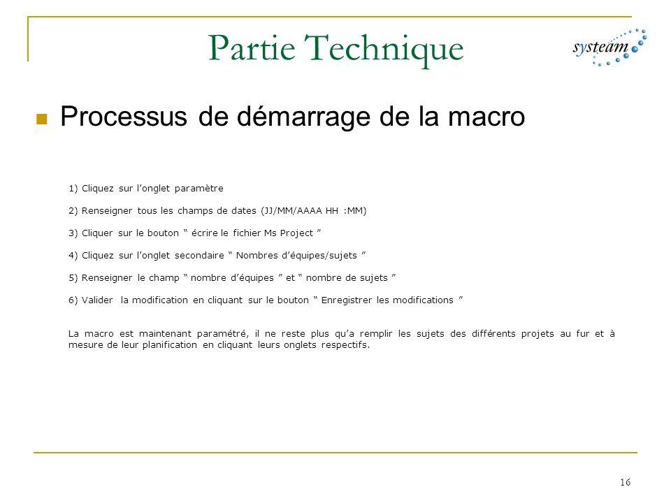 Partie Technique Processus de démarrage de la macro