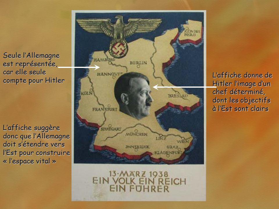 Seule l'Allemagne est représentée, car elle seule compte pour Hitler