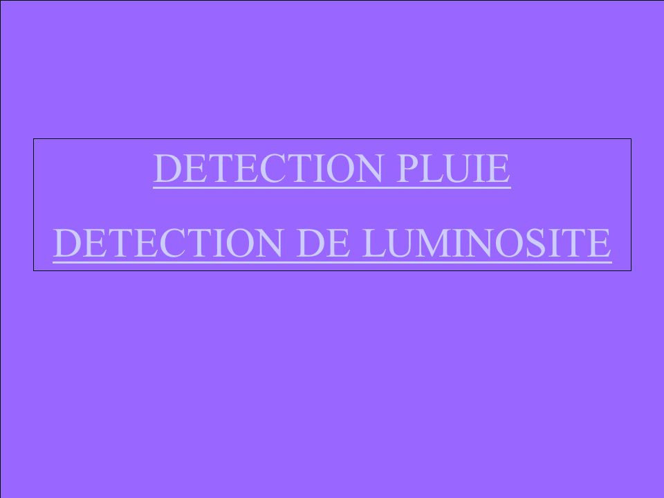 DETECTION DE LUMINOSITE