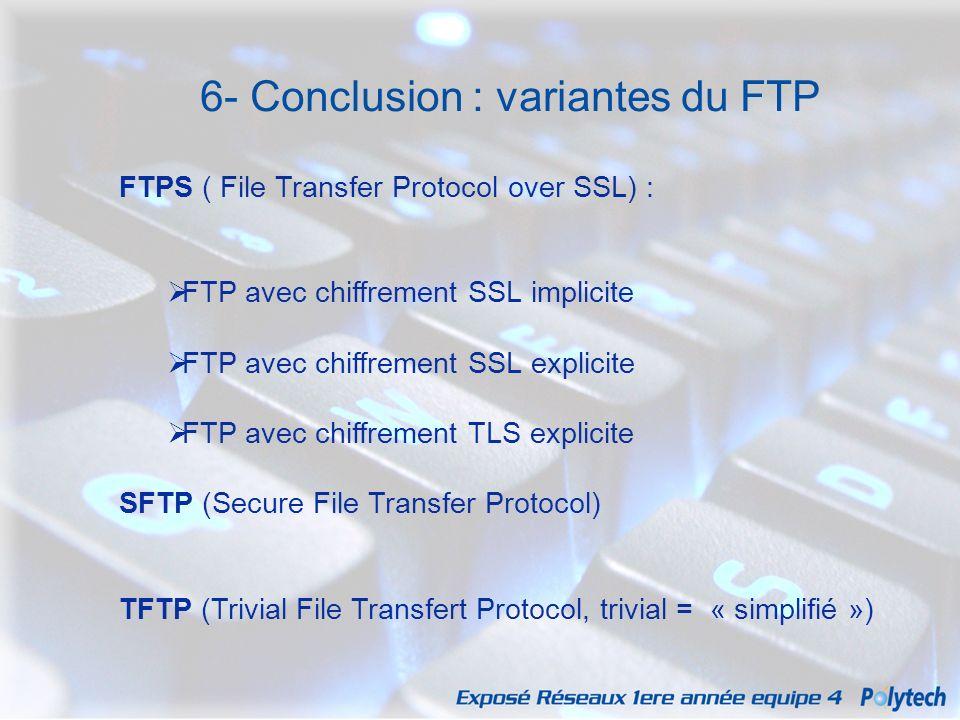 6- Conclusion : variantes du FTP
