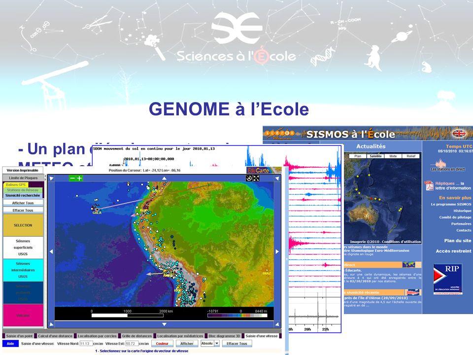 GENOME à l'Ecole - Un plan d'équipement sur le modèle de METEO et SISMO à l'Ecole :
