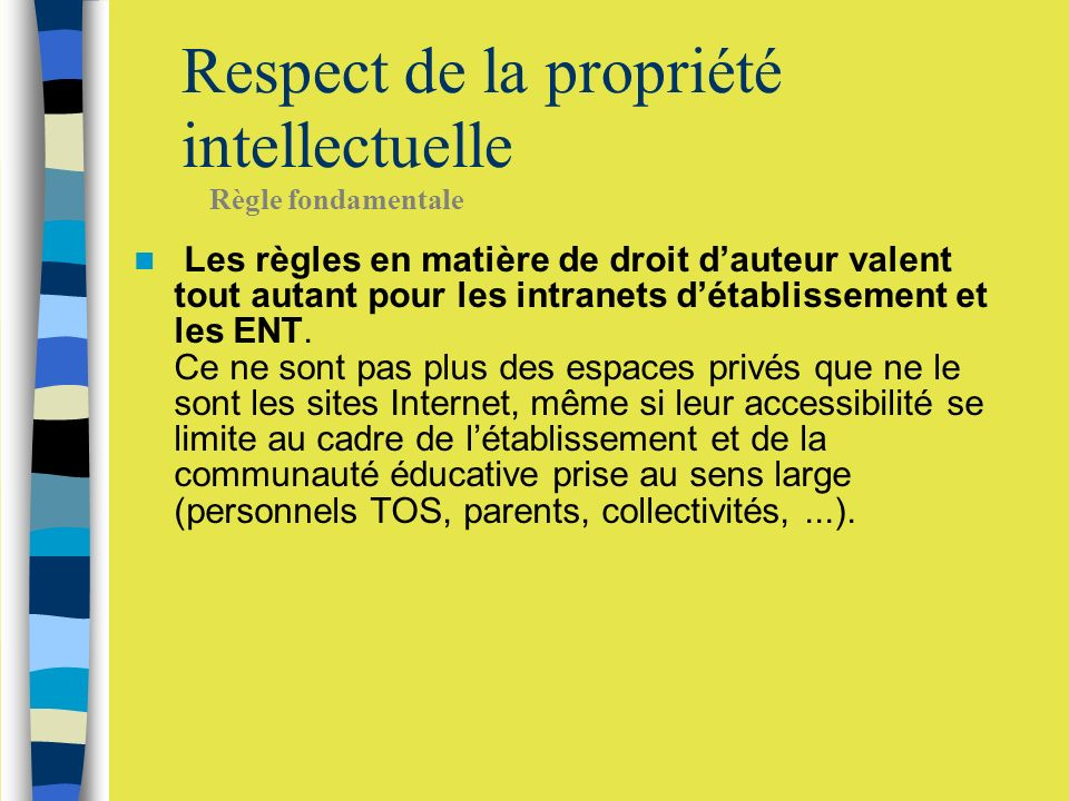 Respect de la propriété intellectuelle