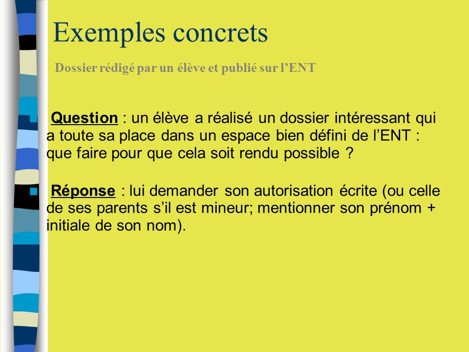 Exemples concrets Dossier rédigé par un élève et publié sur l'ENT.