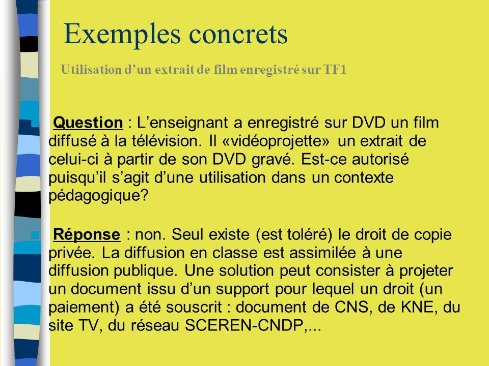 Exemples concrets Utilisation d'un extrait de film enregistré sur TF1.