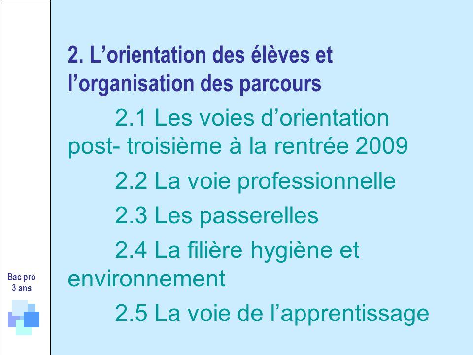 2. L'orientation des élèves et l'organisation des parcours