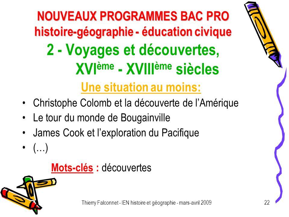 2 - Voyages et découvertes, XVIème - XVIIIème siècles