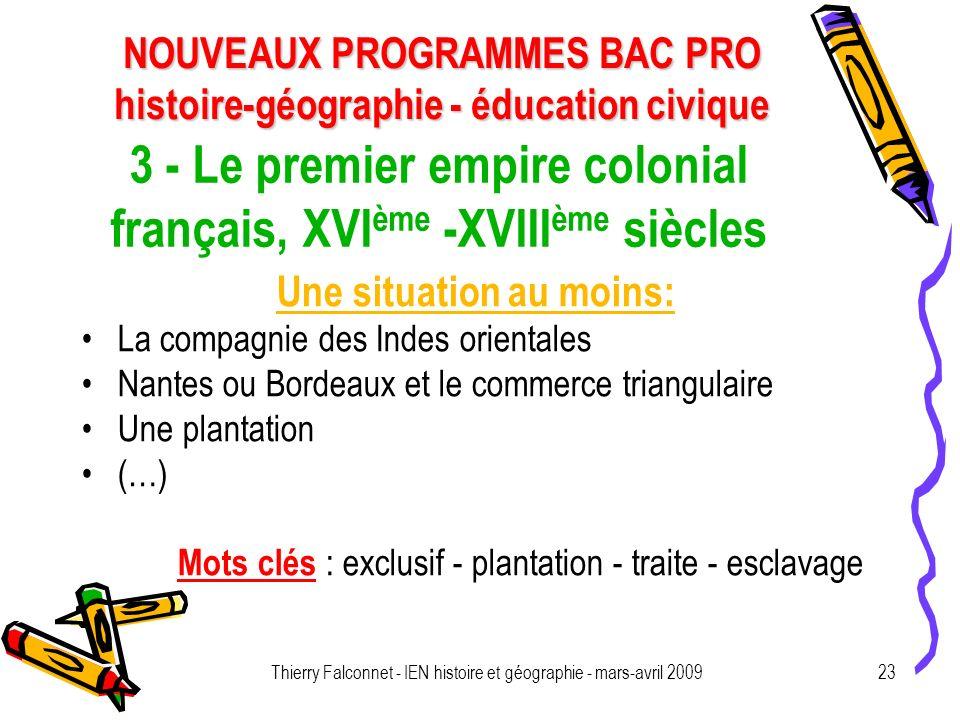 3 - Le premier empire colonial français, XVIème -XVIIIème siècles