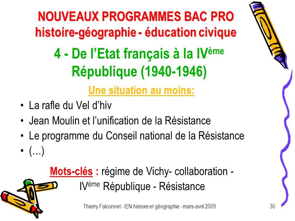 4 - De l'Etat français à la IVème République (1940-1946)
