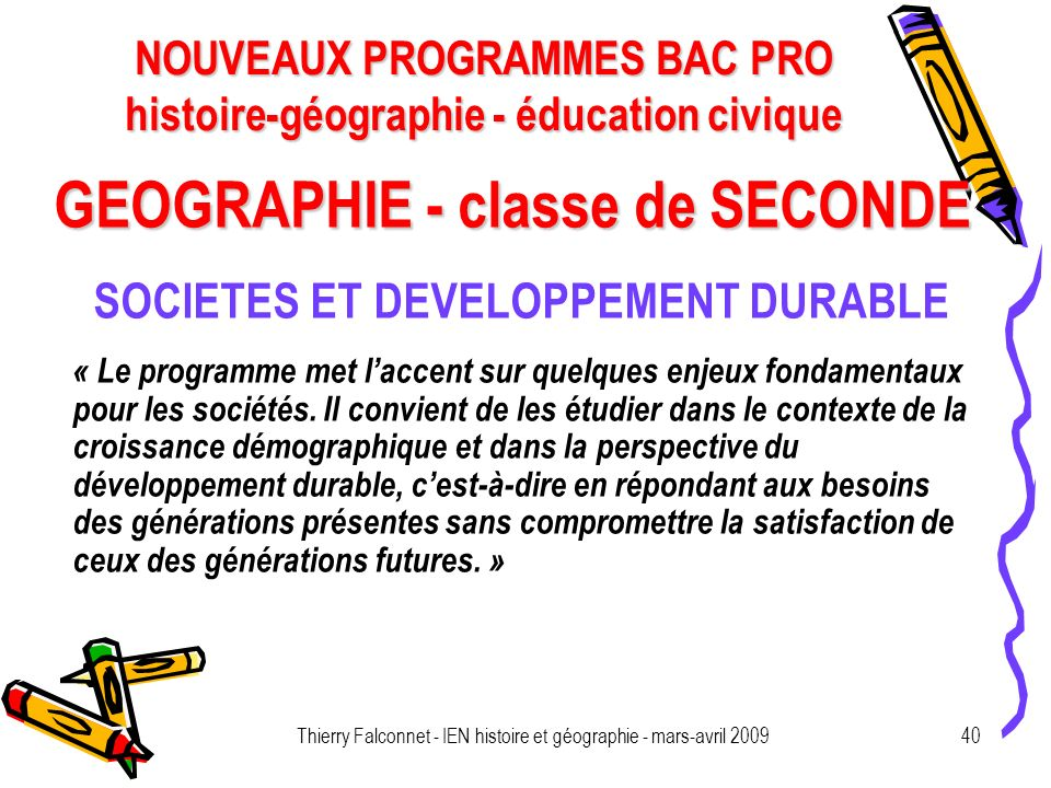 GEOGRAPHIE - classe de SECONDE SOCIETES ET DEVELOPPEMENT DURABLE