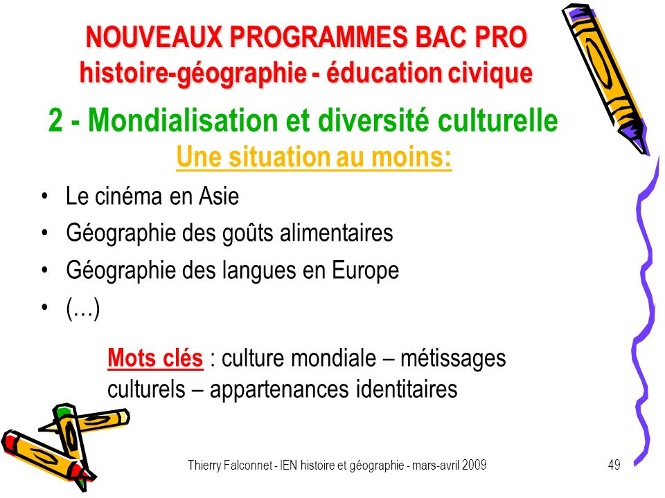 2 - Mondialisation et diversité culturelle