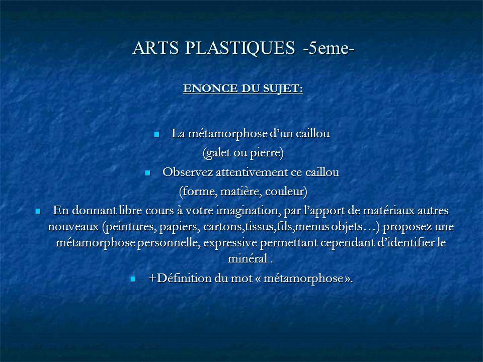 ARTS PLASTIQUES -5eme- ENONCE DU SUJET: